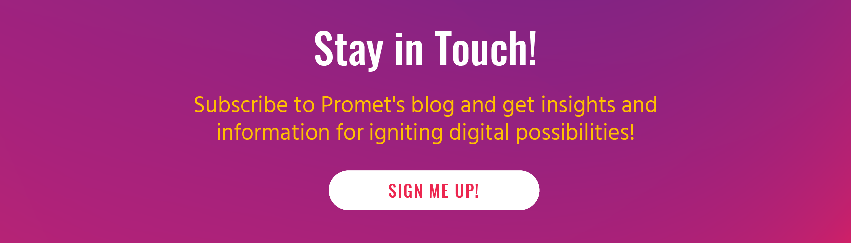 Subscribe to Promet Insights