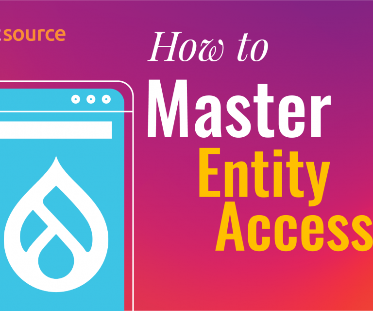 How to Master Hook Entity Access with Drupal